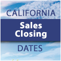 California Sales Closing Dates